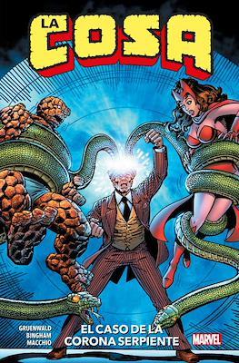 La Cosa: El caso de la Corona Serpiente. 100% Marvel HC (Cartoné 176 pp) #