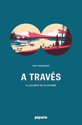 A través (Cartoné (185 páginas)) #