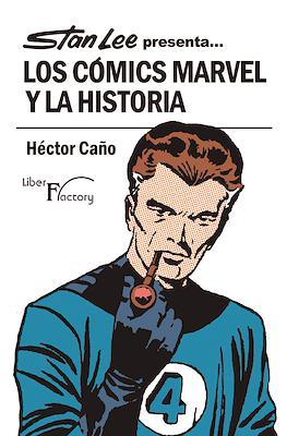 Stan Lee presenta... Los cómics Marvel y la historia (Rústica 162 pp) #