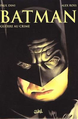 Batman. Guerre au Crime