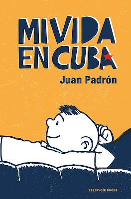 Mi vida en Cuba (Rústica 240 pp)