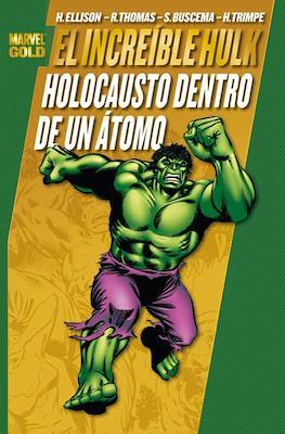 El Increíble Hulk. Holocausto dentro de un átomo. Marvel Gold