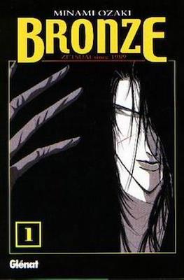 Bronze. Zetsuai since 1989 #1