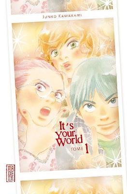 It's Your World (Broché) #1