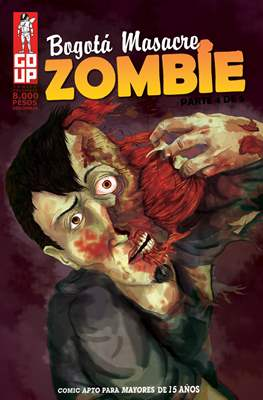 Bogotá Masacre Zombie (Grapa) #4