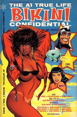 The A1 True Life Bikini Confidential