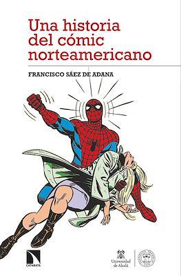 Una historia del cómic norteamericano (Rústica 224 pp)