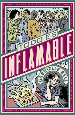 Todo es inflamable (Rústica 164 pp) #