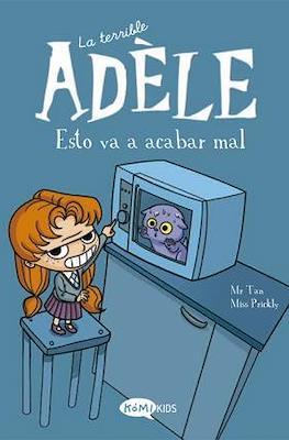 La terrible Adèle (Rústica 96 pp) #1