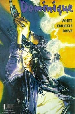 Dominique: White Knuckle Drive
