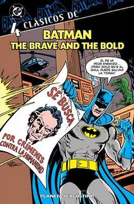 Batman. The Brave and the Bold. Clásicos DC #4