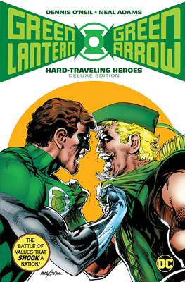 Green Lantern / Green Arrow: Hard Traveling Heroes Deluxe Edition