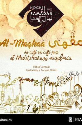 Al-Maqhaa de café en café por el Mediterraneo musulmán