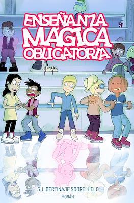 Enseñanza Mágica Obligatoria (Rústica 76 pp) #5