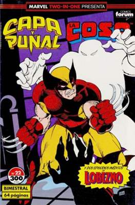 Capa y Puñal Vol. 1 / Marvel Two in One: Capa y Puñal & La Cosa (1989-1991) (Grapa 24-64 pp) #22