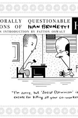 Ho! The Morally Questionable Cartoons of Ivan Brunetti