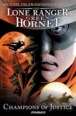 The Lone Ranger/Green Hornet: Champions of Justice