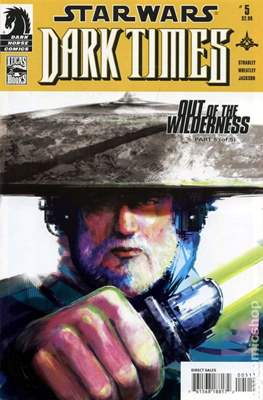 Star Wars - Dark Times: Out of the Wilderness (2011-2012) (Comic Book) #5