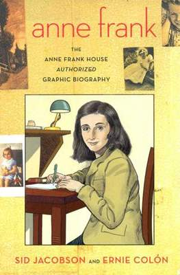 Anne Frank - The Anne Frank House Authorized Graphic Biography
