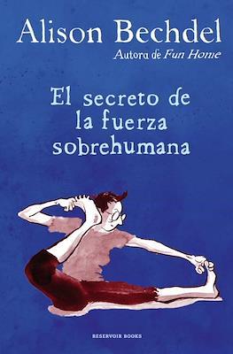 El secreto de la fuerza sobrehumana (Cartoné 256 pp)