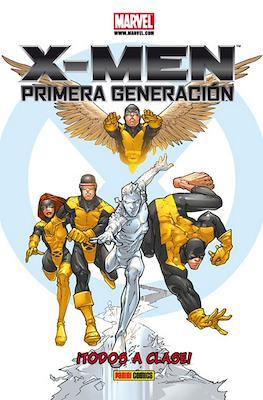 X-Men. Primera generación. ¡Todos A Clase!