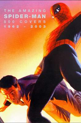 The Amazing Spider-Man 500 Covers. 1962-2003
