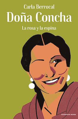 Doña Concha: La rosa y la espina