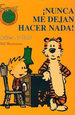 Calvin y Hobbes. Fans (Rústica 48-64 pp) #25