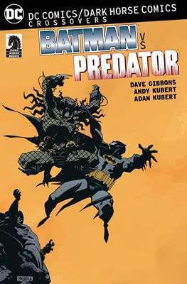 Dark Horse Comics / DC Comics Crossovers: Batman vs Predator