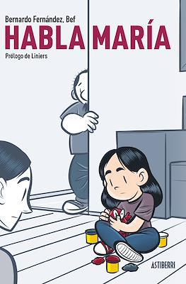 Habla María (Cartoné 152 pp) #