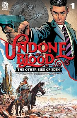 Undone by Blood or The Other Side of Eden