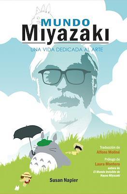 Mundo Miyazaki. Una vida dedicada al arte (Cartoné 288 pp)