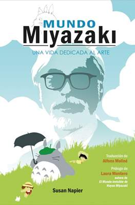 Mundo Miyazaki. Una vida dedicada al arte