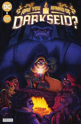 Are You Afraid of Darkseid?
