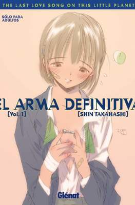 El arma definitiva. The Last Love Song on This Little Planet #1