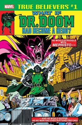 True Believers: What If Dr. Doom Had Become A Hero?