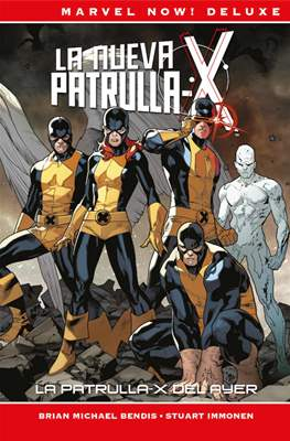 La Patrulla-X de Brian Michael Bendis. Marvel Now! Deluxe (Cartoné.) #1