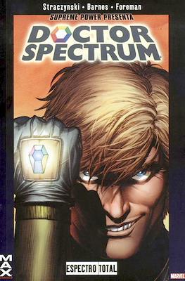 Supreme Power presenta Doctor Spectrum: Espectro Total. MAX comics