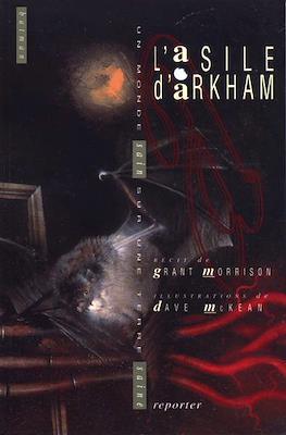 L'asile d'Arkham. Un monde sain sur une terre saine