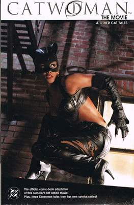 Catwoman. The Movie and Other Cat Tales