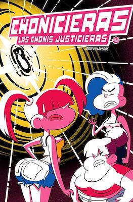 Chonicieras. Las Chonis Justicieras (Grapa 16 pp) #