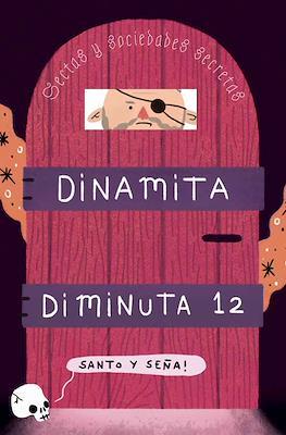 Dinamita Diminuta #12