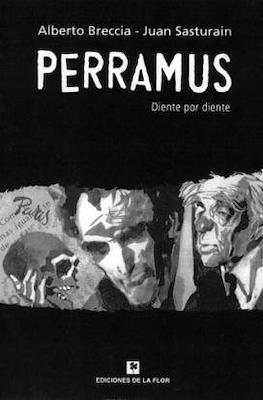 Perramus. Diente por diente