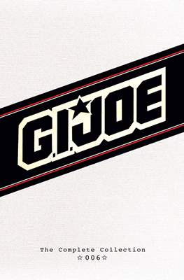 G.I. Joe: The Complete Collection (Hardcover 300-356 pp) #6