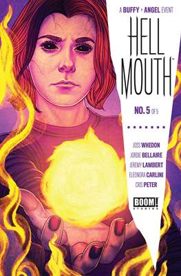 Hellmouth - A Buffy and Angel Event (Comic Book 32 pp) #5
