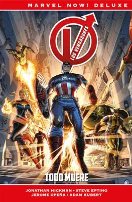 Los Vengadores de Jonathan Hickman. Marvel Now! Deluxe