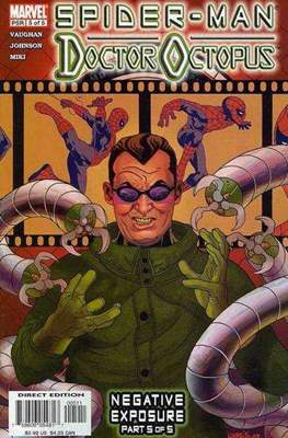 Spider-Man / Doctor Octopus: Negative Exposure (comic grapa usa) #5