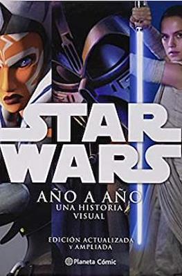Star wars. Año a año. Una historia visual