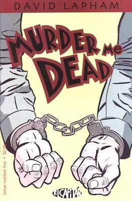 Murder Me Dead (Comic Book) #5
