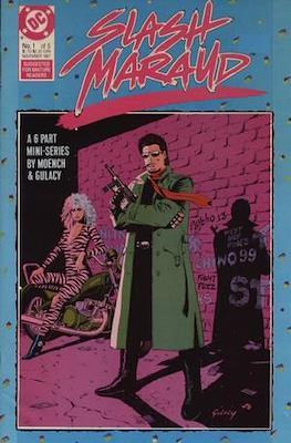 Slash Maraud Vol 1: (1987-1988) (Comic-book.) #1